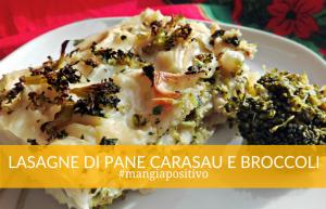 Ricetta lasagne pane carasau e broccoli